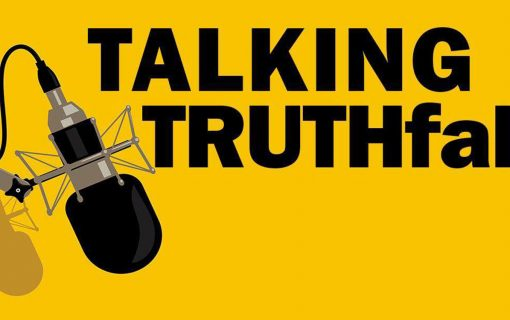 Talking Truthfal – We chew over the news of the week.