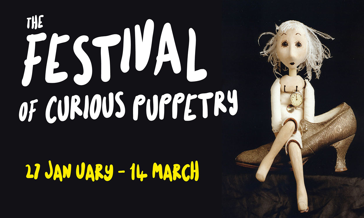 The Festival of Curious Puppetry